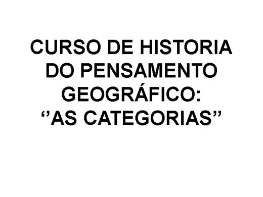 Curso Online de Historia do Pensamento Geográfico: ''Categorias''