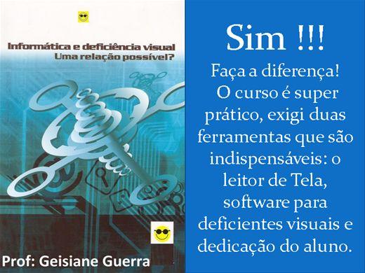 Curso Online de Aprenda a ensinar informática aos deficientes visuais