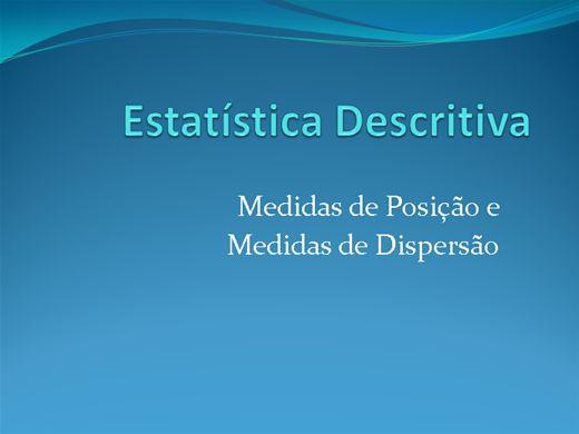 Curso Online de Estatística Descritiva - Medidas de Posição e Dispersão