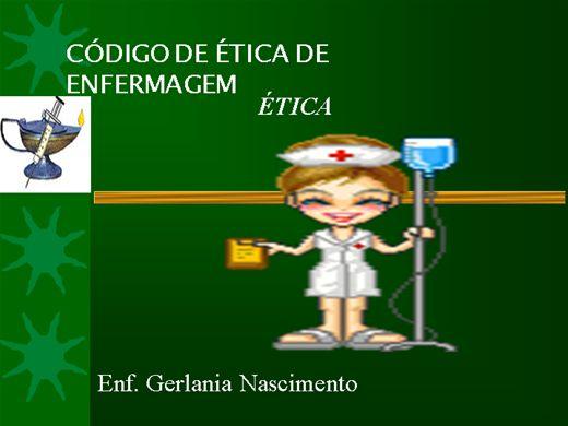 Curso Online de CÓDIGO DE ÉTICA  PARA  PROFISSIONAIS DE ENFERMAGEM.
