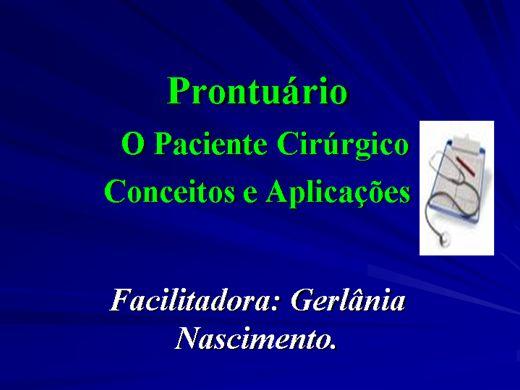 Curso Online de Prontuário. O paciente cirúrgico,conceitos e aplicações