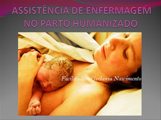 Curso Online de ASSISTÊNCIA DE ENFERMAGEM NO PARTO HUMANIZADO
