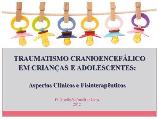 Curso Online de TRAUMATISMO CRANIOENCEFÁLICO EM CRIANÇAS E ADOLESCENTES