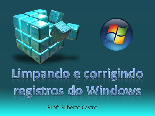 Curso Online de Limpando e Corrigindo Registros do Windows