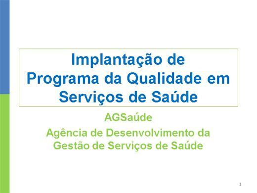 Curso Online de Implantação de Programa da Qualidade em Serviços de Saúde
