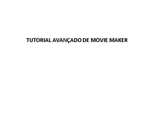 Curso Online de Movie Maker Avançado