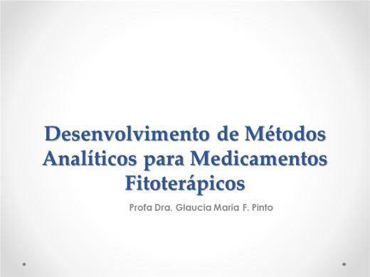 Curso Online de DESENVOLVIMENTO DE MÉTODOS ANALÍTICOS PARA MEDICAMENTOS FITOTERÁPICOS