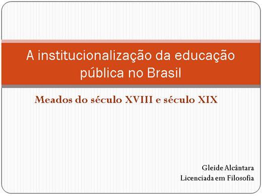 Curso Online de Institucionalização da Educação Pública no Brasil