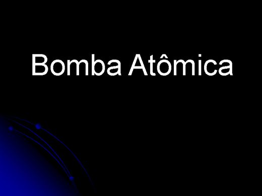Curso Online de Tudo sobre a Bomba Atômica