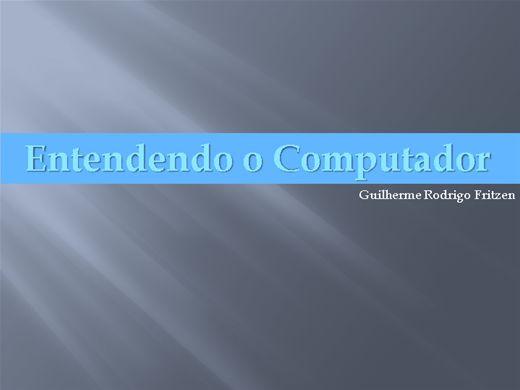Curso Online de ENTENDENDO O COMPUTADOR - PARA INICIANTES