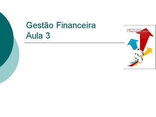 Curso Online de Gestão Financeira - Aula 3