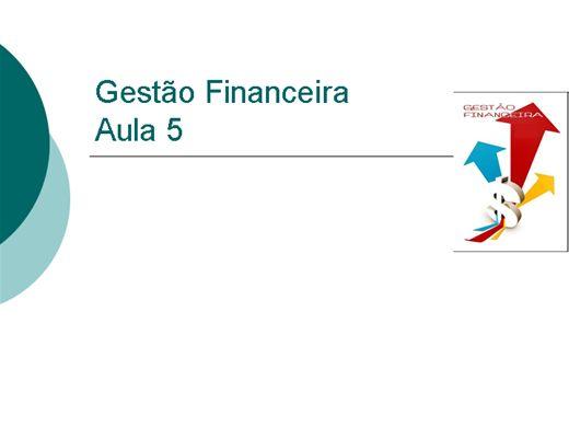 Curso Online de Gestão Financeira - Aula 5
