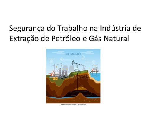 Curso Online de Segurança na Indústria de Extração de Óleo e Gás