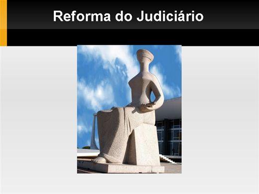 Curso Online de Reforma do Judiciário - Algumas Considerações