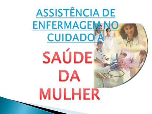 Curso Online de ASSISTÊNCIA DE ENFERMAGEM NO CUIDADO Á SAÚDE DA MULHER
