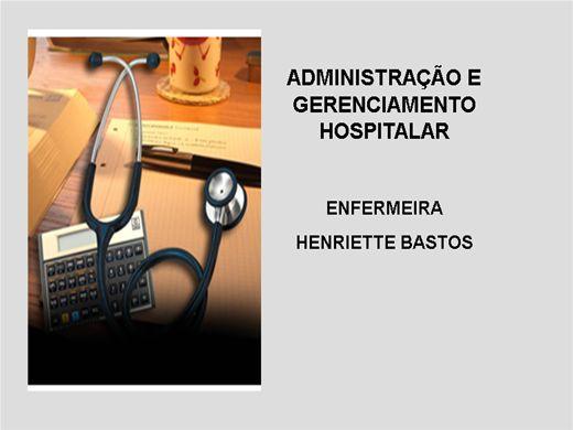 Curso Online de ADMINISTRAÇÃO E GERENCIAMENTO HOSPITALAR