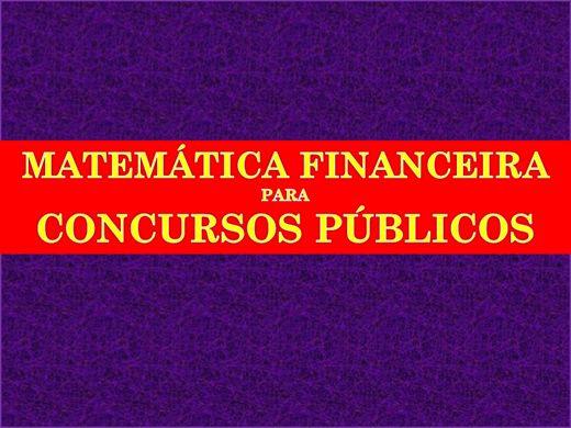 Curso Online de MATEMÁTICA FINANCEIRA PARA CONCURSOS PÚBLICOS
