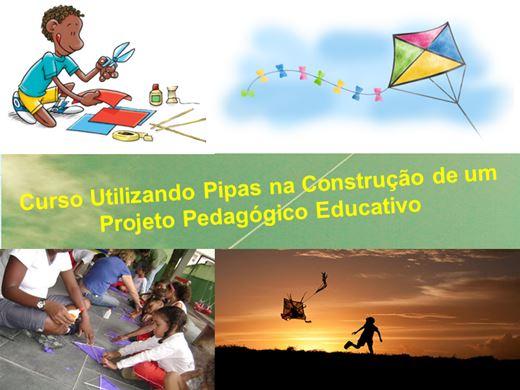 Curso Online de Utilizando Pipas na Construção de um Projeto Pedagógico Educativo