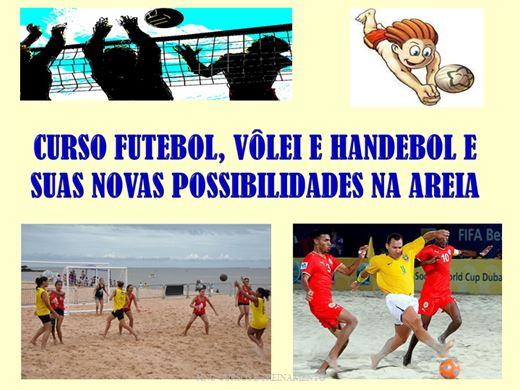Curso Online de Futebol, Vôlei e Handebol e suas Novas Possibilidades na Areia