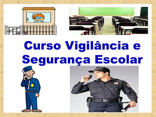 Curso Online de Vigilância e Segurança Escolar