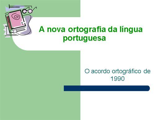 Curso Online de A Nova Ortografia da Língua Portuguesa