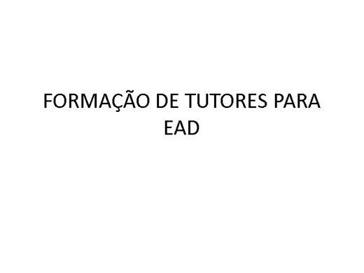 Curso Online de FORMAÇÃO DE TUTORES PARA EAD