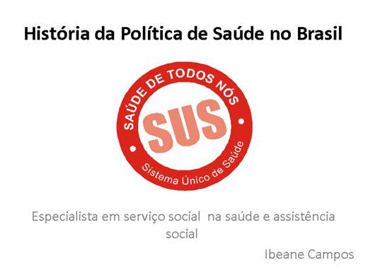 Curso Online de   História da Política de Saúde no Brasil