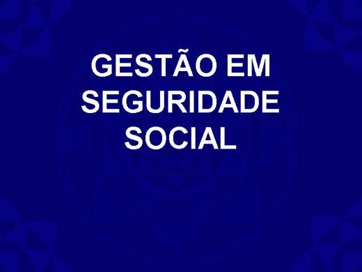 Curso Online de GESTÃO EM SEGURIDADE SOCIAL