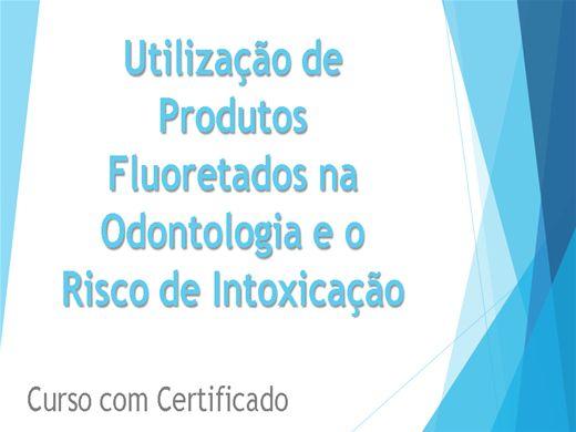 Curso Online de Utilização de Produtos Fluoretados na Odontologia