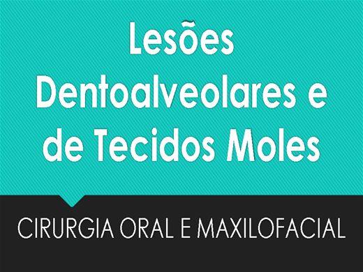 Curso Online de Lesões Dentoalveolares e de Tecidos Moles
