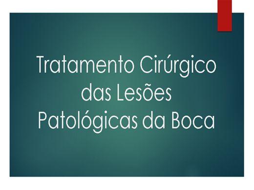 Curso Online de Tratamento Cirúrgico das Lesões Patológicas da Boca