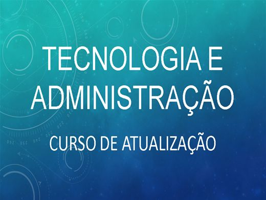 Curso Online de Tecnologia e Administração