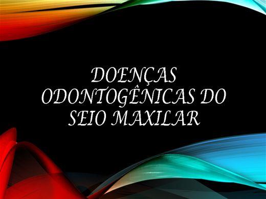 Curso Online de Doenças Odontogênicas do Seio Maxilar
