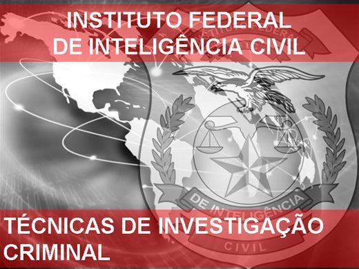 Curso Online de TÉCNICAS DE INVESTIGAÇÃO CRIMINAL