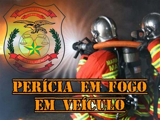 Curso Online de PERÍCIA EM FOGO DE VEÍCULO