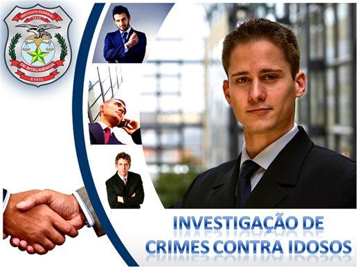 Curso Online de INVESTIGAÇÃO DE CRIMES CONTRA IDOSOS