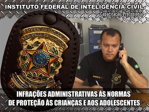 Curso Online de INFRAÇÕES ADMINISTRATIVAS ÀS NORMAS DE PROTEÇÃO ÀS CRIANÇAS E AOS ADOLESCENTES