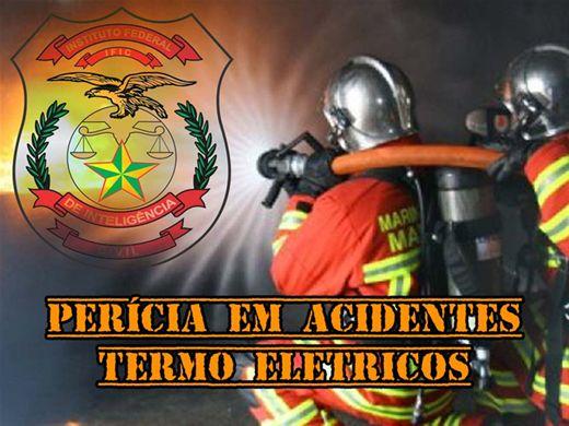 Curso Online de PERÍCIA EM ACIDENTES TERMO ELÉTRICOS E PERÍCIA EM INCÊNDIOS FLORESTAIS