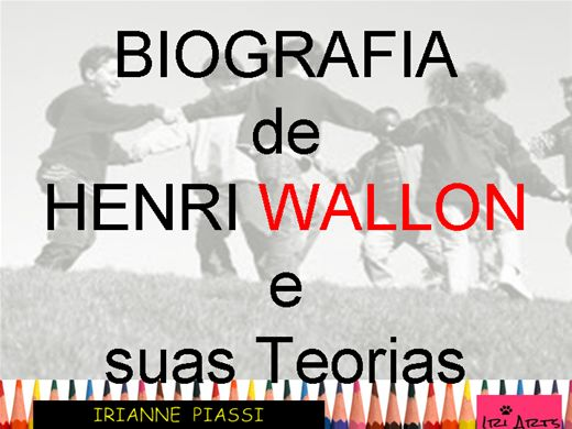 Curso Online de BIOGRAFIA E TEORIA DE HENRI WALLON