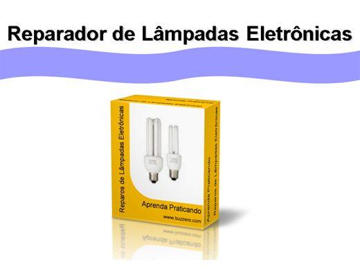 Curso Online de Reparador de Lâmpadas Eletrônicas