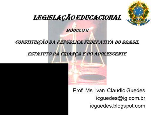 Curso Online de LEGISLAÇÃO EDUCACIONAL: Constituição da República e Estatuto da Criança e do Adolescente