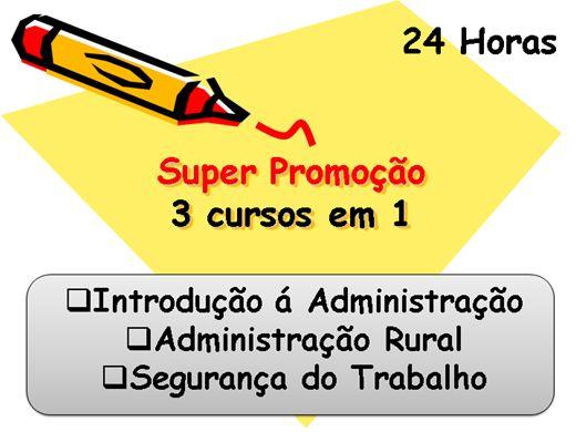 Curso Online de Introdução á Administração, Administração Rural e Segurança do Trabalho.