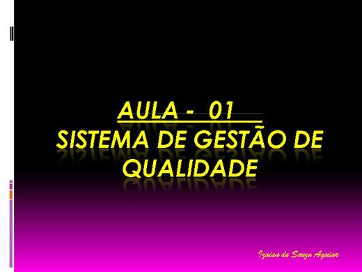 Curso Online de SISTEMA DE GESTÃO INTEGRADA - AULA 01 - QUALIDADE TOTAL