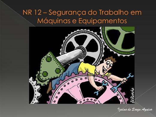 Curso Online de NOVA - NR 12 SEGURANÇA EM M´QUINAS E EQUIPAMENTOS