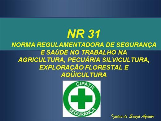 Curso Online de NR 31 NORMA REGULAMENTADORA DE SEGURANÇA E SAÚDE NO TRABALHO