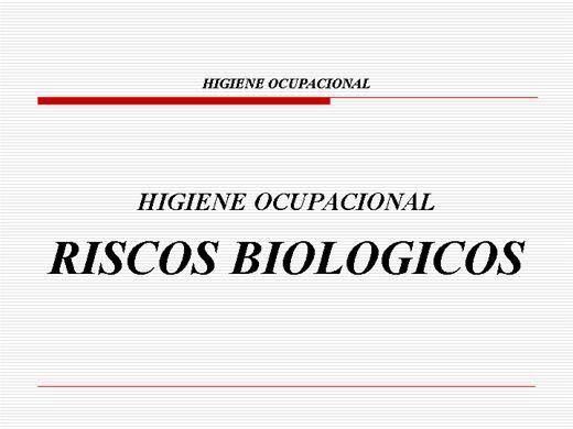 Riscos biológicos no ambiente de trabalho