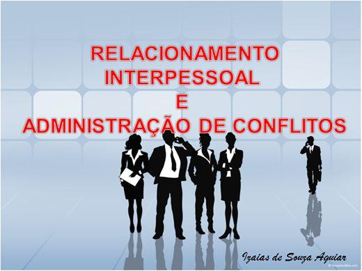 Curso Online de RELACIONAMENTO INTERPESSOAL E ADMINISTRAÇÃO DE CONFLITOS