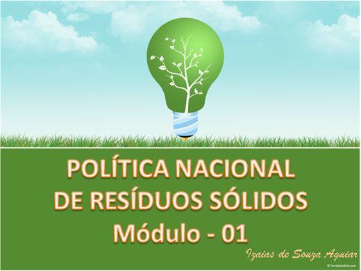Curso Online de POLÍTICA NACIONAL DE RESÍDUOS SÓLIDOS - MÓDULO 01