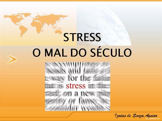 Curso Online de ESTRESSE O MAL DO SÉCULO