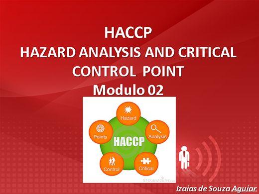 Curso Online de HACCP - ANÁLISE DE PERIGO E CONTROLE DE PONTOS CRÍTICOS Modulo 02 (Segurança Alimentar)